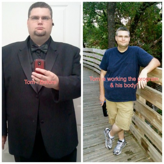August 2013 * Tom has lost 100 lbs!