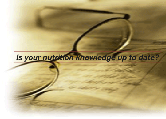 Is Your Diet and Nutrition Knowledge Up-To-Date?